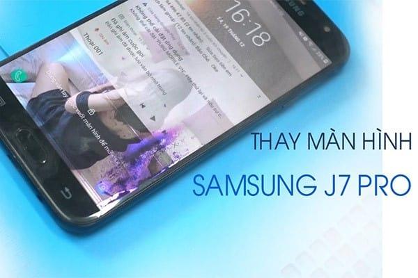 Thay màn hình trong samsung j7 pro